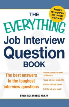 The Everything Job Interview Question Book: The Best