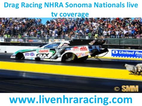 Tv stream drag racing nhra sonoma nationals july 31 august 2