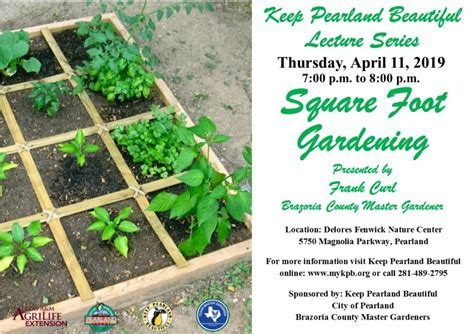 Keep Pearland Beautiful Lecture: Square Foot Gardening
